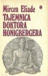 Mircea Eliade • Tajemnica doktora Honigbergera