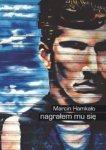 Marcin Hamkało • Nagrałem mu się