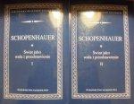 Arthur Schopenhauer • Świat jako wola i przedstawienie [komplet]
