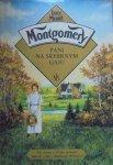 Lucy Maud Montgomery • Pani na Srebrnym Gaju