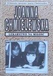 Joanna Chmielewska • Lekarstwo na miłość