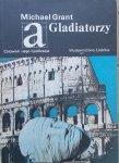 Michael Grant • Gladiatorzy