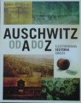 Auschwitz od A do Z • Ilustrowana historia obozu