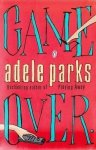Adele Parks • Game Over