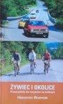 Hieronim Woźniak • Żywiec i okolice. Przewodnik dla turystów na kółkach