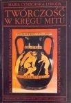 Maria Cymborska-Leboda • Twórczość w kręgu mitu