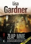 Lisa Gardner • Złap mnie