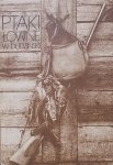 Wiesław Dudziński • Ptaki łowne