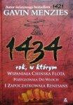 Gavin Menzies • 1434 rok, w którym wspaniała chińska flota pożeglowała do Włoch i zapoczątkowała Renesans