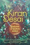 Kiran Desai • Zadyma w dzikim sadzie