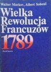 Walter Markov, Albert Soboul • Wielka Rewolucja Francuzów 1789