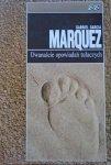 Gabriel Garcia Marquez • Dwanaście opowiadań tułaczych