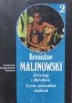 Bronisław Malinowski • Zwyczaj i zbrodnia. Życie seksualne dzikich