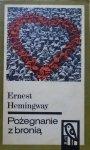 Ernest Hemingway • Pożegnanie z bronią