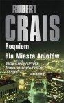 Robert Crais • Requiem dla Miasta Aniołów