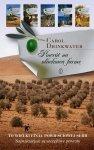 Carol Drinkwater • Powrót na oliwkową farmę