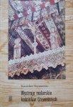 Stanisław Szymański • Wystroje malarskie kościołów drewnianych