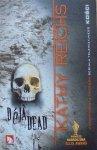 Kathy Reichs • Deja Dead