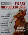 Andrzej Nowak • Filary Niepodległości