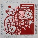 Wojciech Stamm • Pieśni i dramaty patriotyczne i osobiste
