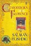 Salman Rushdie • Czarodziejka z Florencji