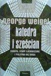 George Weigel • Katedra i sześcian