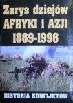 Andrzej Bartnicki • Zarys dziejów Afryki i Azji 1869-1996. Historia konfliktów