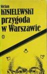Stefan Kisielewski • Przygoda w Warszawie