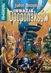 John Brosnan • Inwazja Opoponaksów