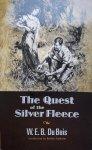 W.E.B. Du Bois • The Quest Of The Silver Fleece