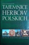 Lech Chmielewski • Tajemnice herbów polskich