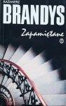 Kazimierz Brandys • Zapamiętane