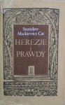 Stanisław Mackiewicz Cat • Herezje i prawdy