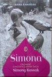 Anna Kamińska • Simona. Opowieść o niezwyczajnym życiu Simony Kossak