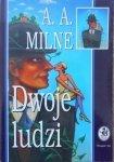 A.A.Milne • Dwoje ludzi