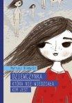 Mariusz Niemycki • Dziewczynka, która nie wiedziała, kim jest