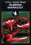 Arthur Conan Doyle • Głębina Maracot i inne opowiadania