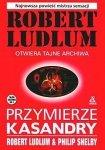 Robert Ludlum • Przymierze Kasandry