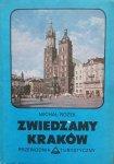 Michał Rożek • Zwiedzamy Kraków. Przewodnik turystyczny