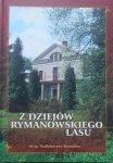 Z dziejów rymanowskiego lasu • 60 lat Nadleśnictwa Rymanów