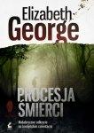 Elizabeth George • Procesja śmierci