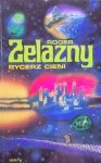 Roger Zelazny • Rycerz cieni
