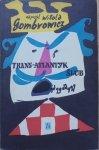 Witold Gombrowicz • Trans-Atlantyk. Ślub [Jan Młodożeniec]