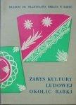 Jan Bujak • Zarys kultury ludowej okolic Rabki