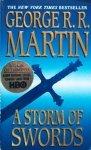 George R. R. Martin • A Storm Of Swords