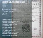 Mikołaj Zieleński • Opera Omnia vol. 6 Communiones Totius Anni 1611 • CD