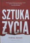 Andrzej Jeznach • Sztuka życia. Natural Life Management