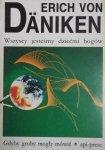 Erich von Daniken • Wszyscy jesteśmy dziećmi bogów. Gdyby groby mogły mówić