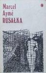 Marcel Ayme • Rusałka