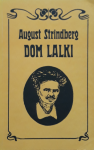 August Strindberg • Dom lalki i inne nowele
